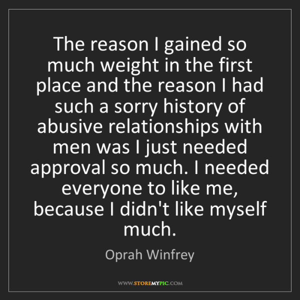 Oprah Winfrey: The reason I gained so much weight in the first place...