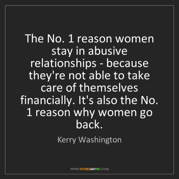 Kerry Washington: The No. 1 reason women stay in abusive relationships...