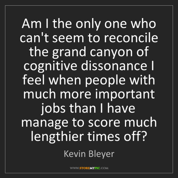 Kevin Bleyer: Am I the only one who can't seem to reconcile the grand...