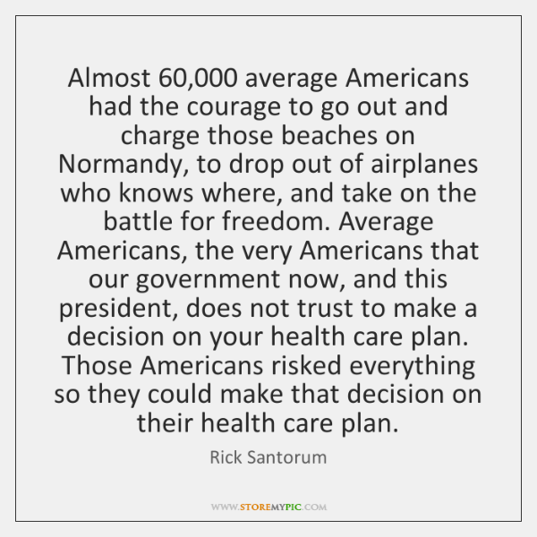 Almost 60,000 average Americans had the courage to go out and charge those ...