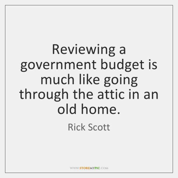 Reviewing a government budget is much like going through the attic in ...