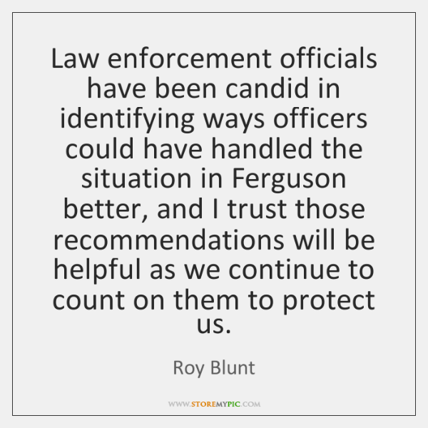 Law enforcement officials have been candid in identifying ways officers could have ...