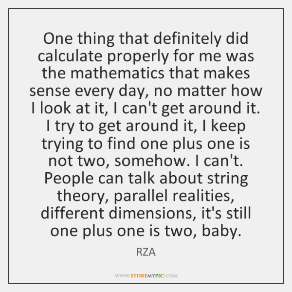 One thing that definitely did calculate properly for me was the mathematics ...