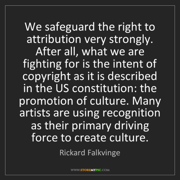 Rickard Falkvinge: We safeguard the right to attribution very strongly....