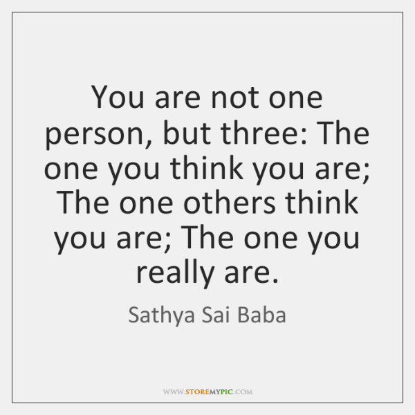 You are not one person, but three: The one you think you ...