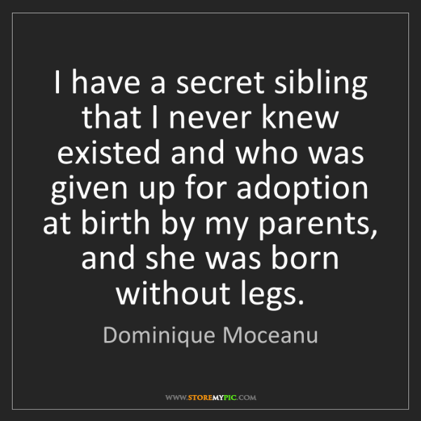 Dominique Moceanu: I have a secret sibling that I never knew existed and...