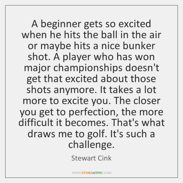 A beginner gets so excited when he hits the ball in the ...