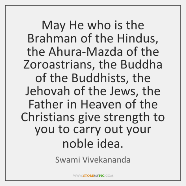 May He who is the Brahman of the Hindus, the Ahura-Mazda of ...