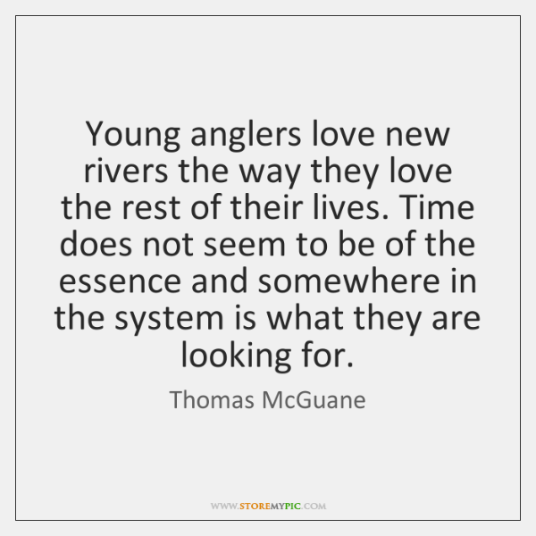 Young anglers love new rivers the way they love the rest of ...