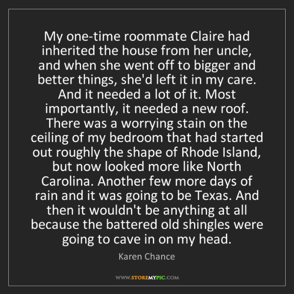 Karen Chance: My one-time roommate Claire had inherited the house from...