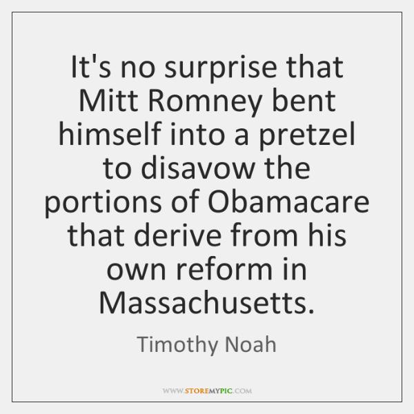 It's no surprise that Mitt Romney bent himself into a pretzel to ...