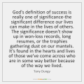 tony-dungy-gods-definition-of-success-is-really-one-quote-at-storemypic-e076e