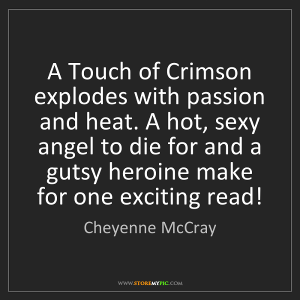 Cheyenne McCray: A Touch of Crimson explodes with passion and heat. A...