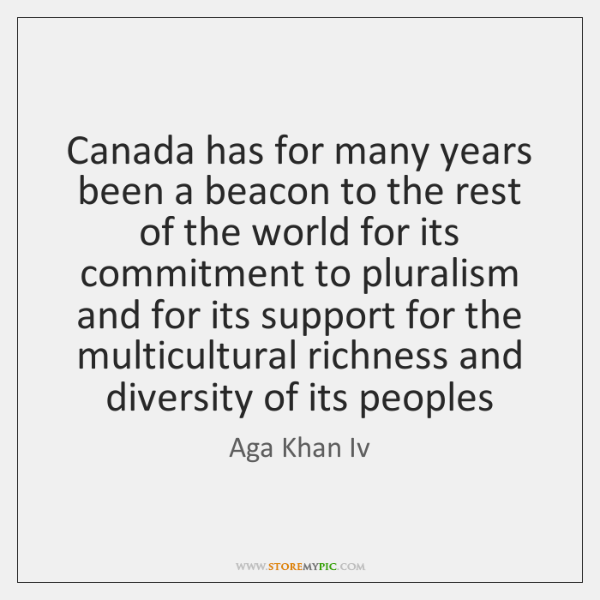 Canada has for many years been a beacon to the rest of ...