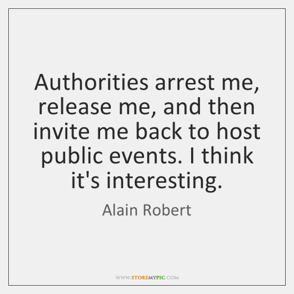 Authorities arrest me, release me, and then invite me back to host ...