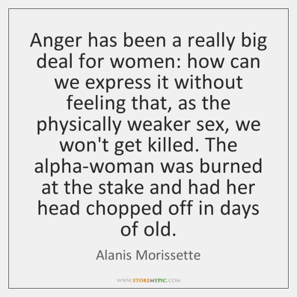 Anger has been a really big deal for women: how can we ...