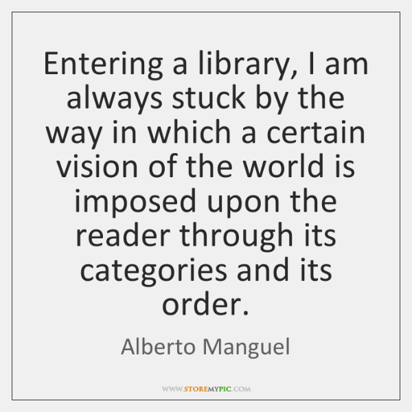 Entering a library, I am always stuck by the way in which ...