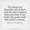 alexis-de-tocqueville-the-american-republic-will-endure-until-the-quote-on-storemypic-31d41
