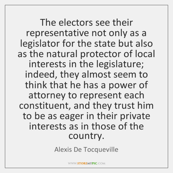 The electors see their representative not only as a legislator for the ...