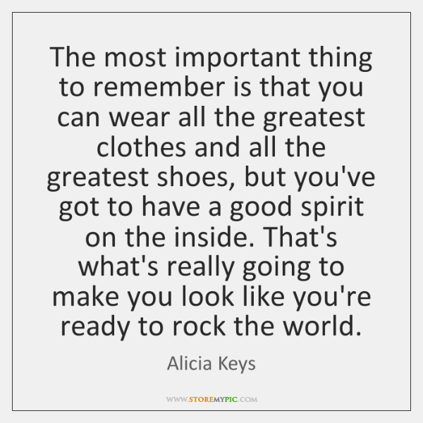 The most important thing to remember is that you can wear all ...