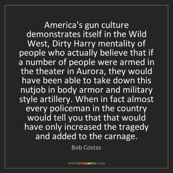 Bob Costas: America's gun culture demonstrates itself in the Wild...
