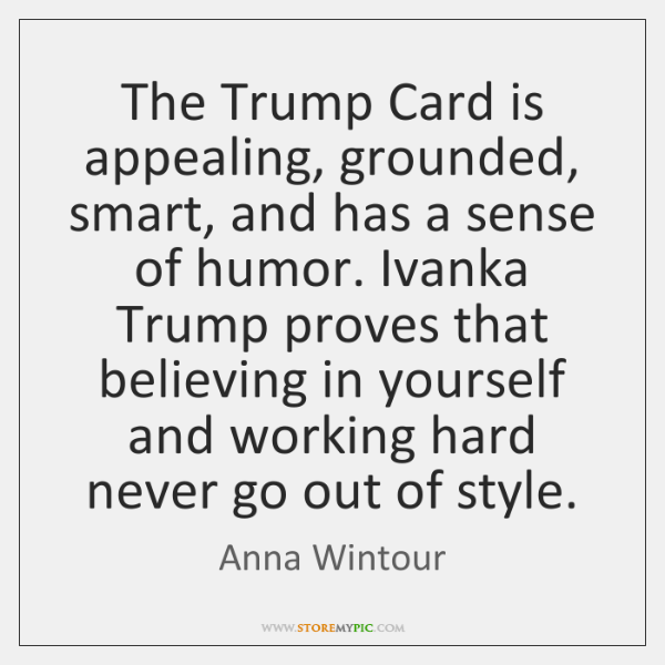 The Trump Card is appealing, grounded, smart, and has a sense of ...