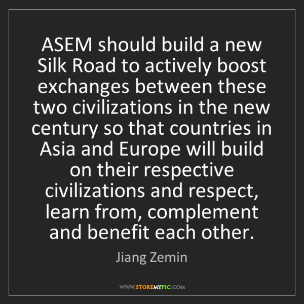 Jiang Zemin: ASEM should build a new Silk Road to actively boost exchanges...