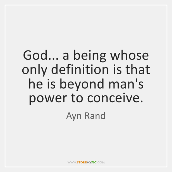 God A Being Whose Only Definition Is That He Is Beyond Mans