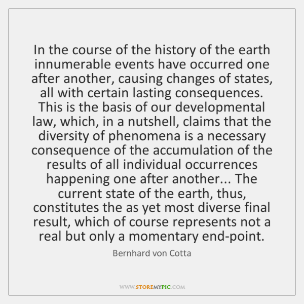 In the course of the history of the earth innumerable events have ...