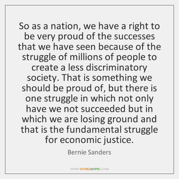 So as a nation, we have a right to be very proud ...