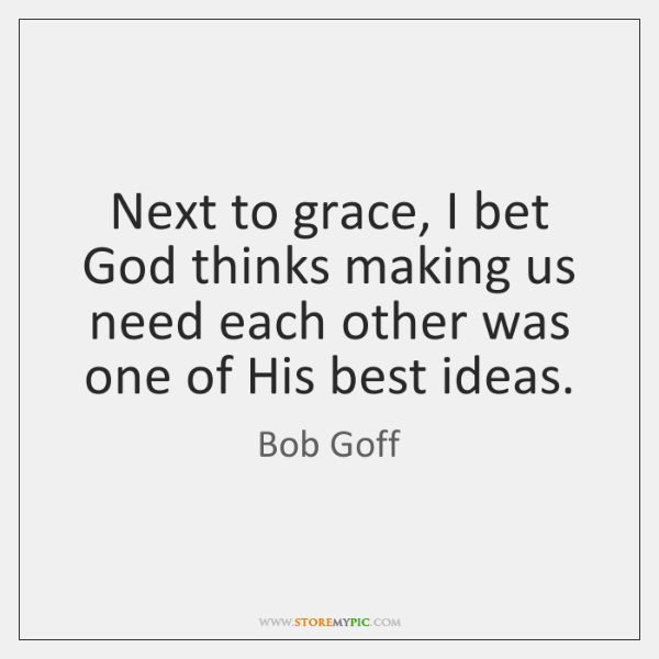 Bob Goff Quotes Storemypic