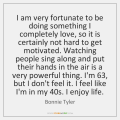 bonnie-tyler-i-am-very-fortunate-to-be-doing-quote-on-storemypic-c470a