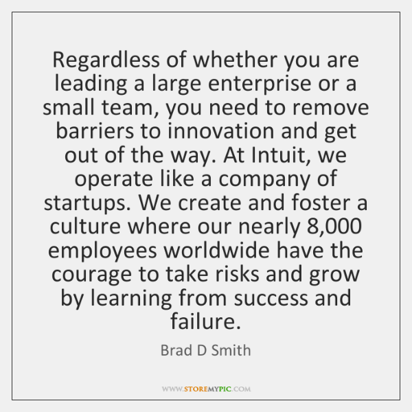 Regardless of whether you are leading a large enterprise or a small ...