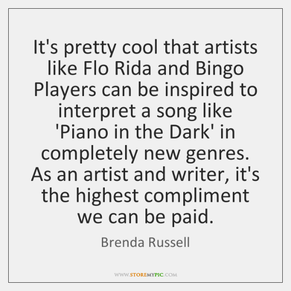 It's pretty cool that artists like Flo Rida and Bingo Players can ...