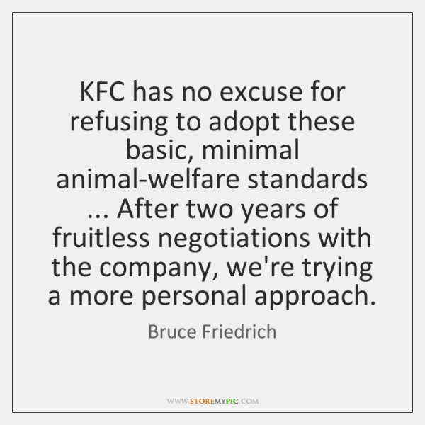 KFC has no excuse for refusing to adopt these basic, minimal animal-welfare ...
