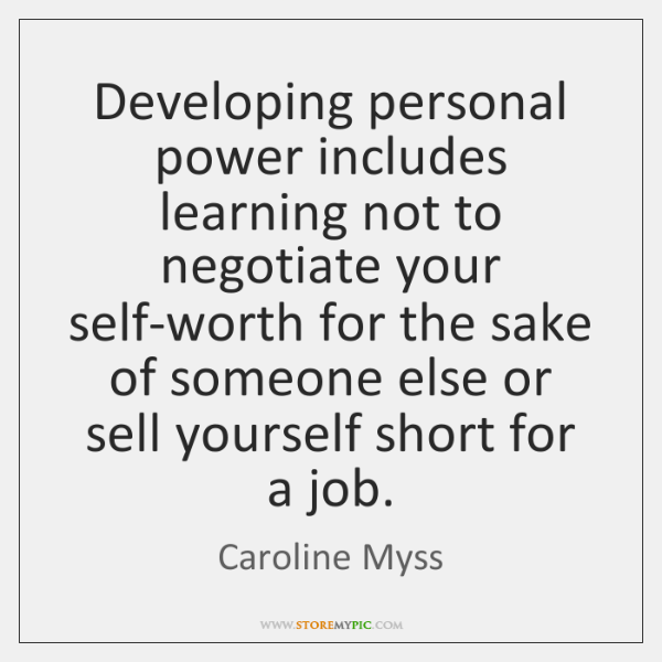 Developing Personal Power Includes Learning Not To Negotiate Your