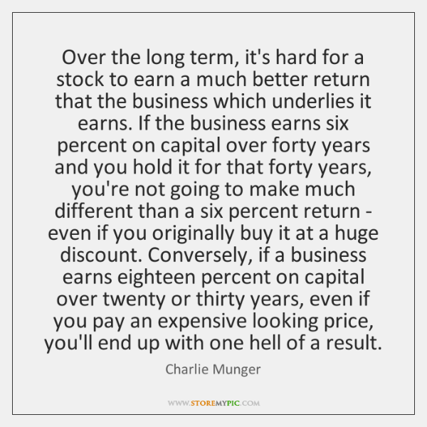 Over the long term, it's hard for a stock to earn a ...