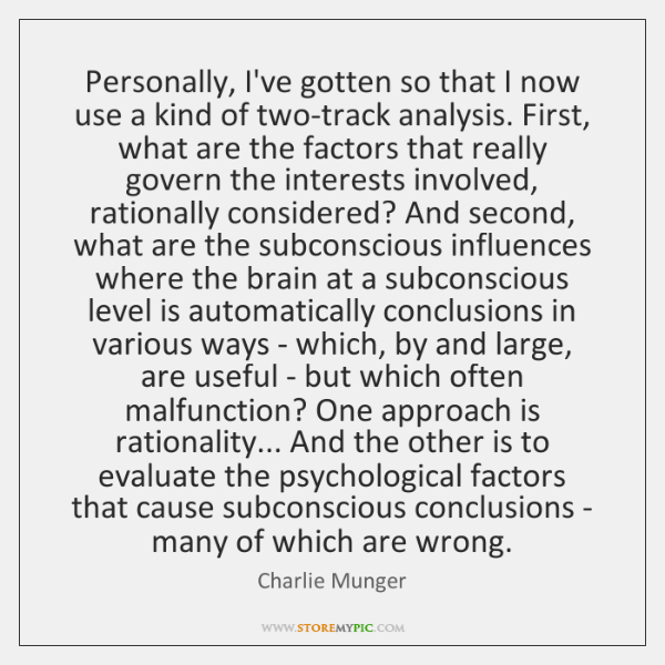 Personally, I've gotten so that I now use a kind of two-track ...