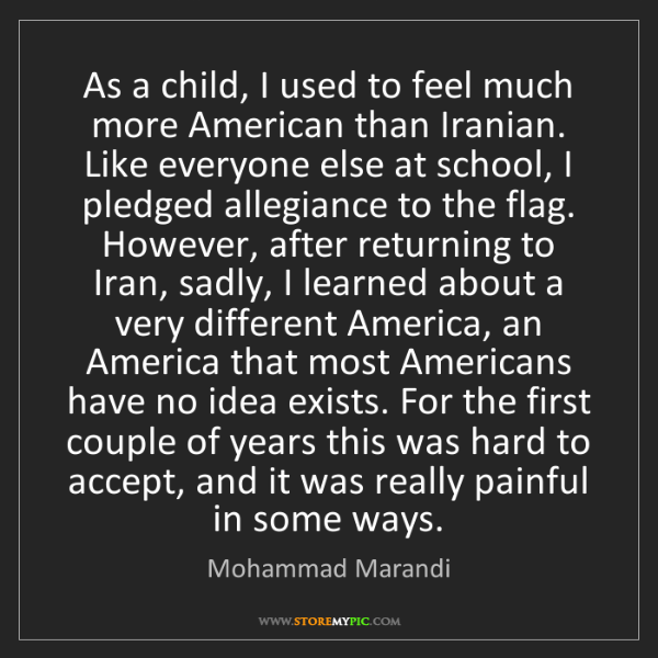 Mohammad Marandi: As a child, I used to feel much more American than Iranian....