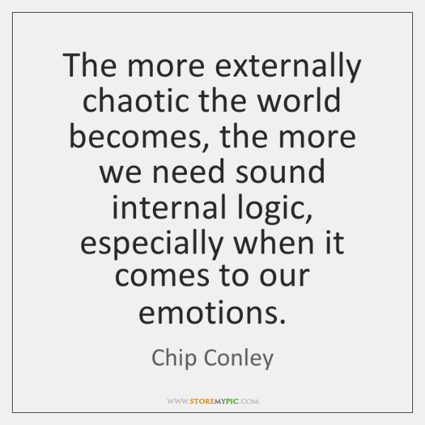 The more externally chaotic the world becomes, the more we need sound ...