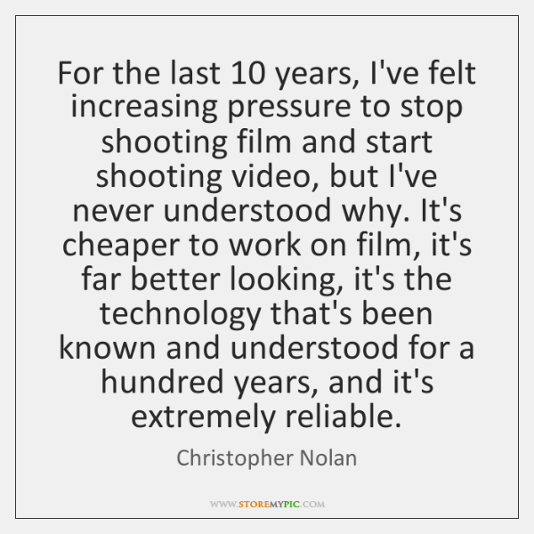 For the last 10 years, I've felt increasing pressure to stop shooting film ...