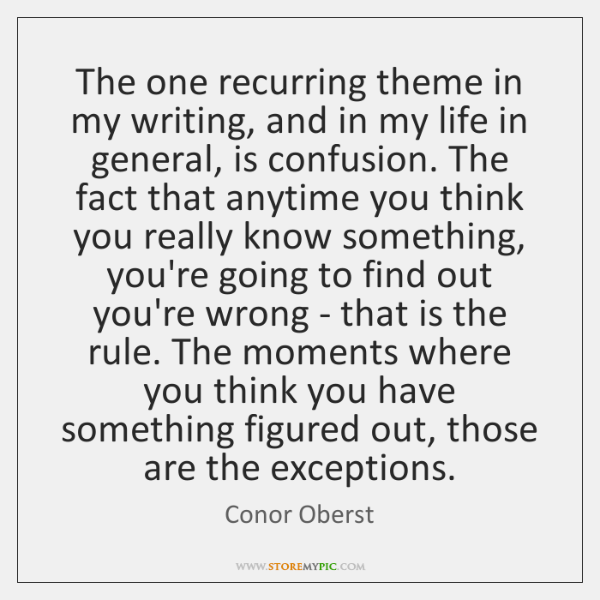 The one recurring theme in my writing, and in my life in ...