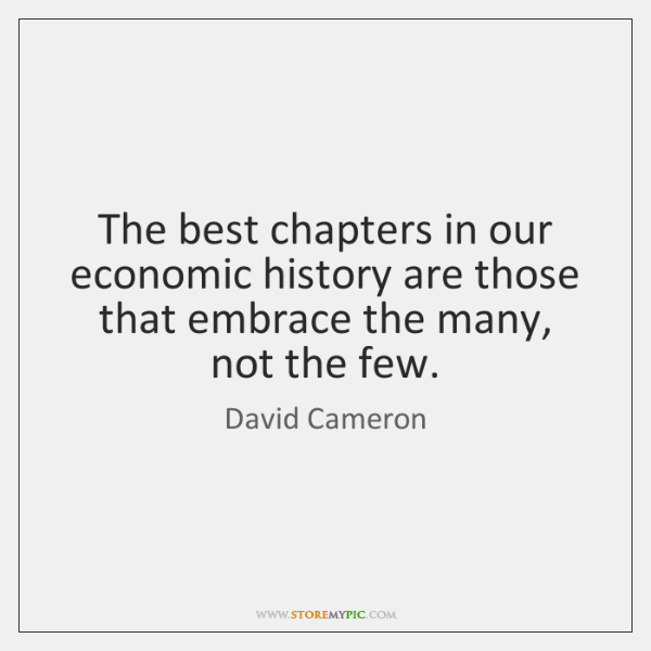 The best chapters in our economic history are those that embrace the ...