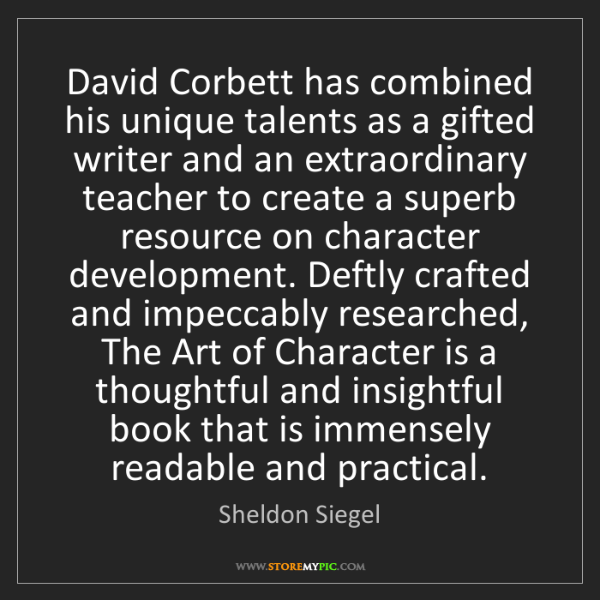Sheldon Siegel: David Corbett has combined his unique talents as a gifted...