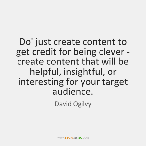 Do' just create content to get credit for being clever - create ...