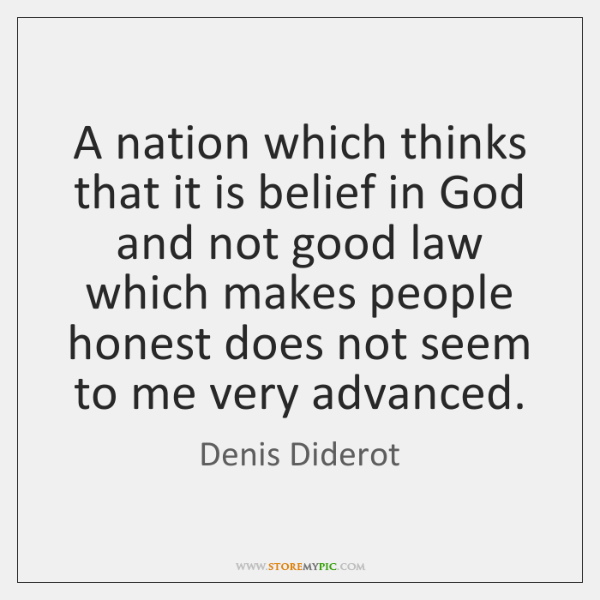 A nation which thinks that it is belief in God and not ...