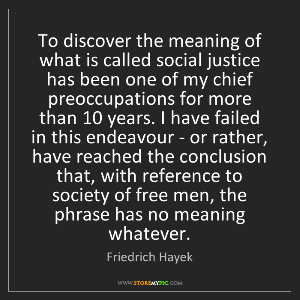 the meaning of justice Law and justice, our best beginning would be to define law and justice we might wish to have an exhaustive, definitive account of what law is, building on.