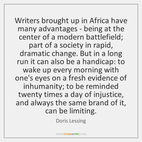 Writers brought up in Africa have many advantages - being at the ...