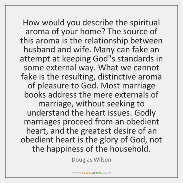 How would you describe the spiritual aroma of your home? The source ...