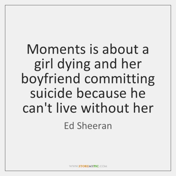 my boyfriend is dying